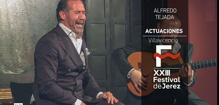 Alfredo Tejada en el Festival de Jerez (video)