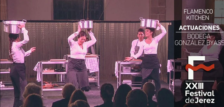 Flamenco Kitchen – Festival de Jerez (video)