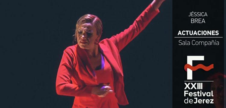Jéssica Brea en el Festival de Jerez (video)