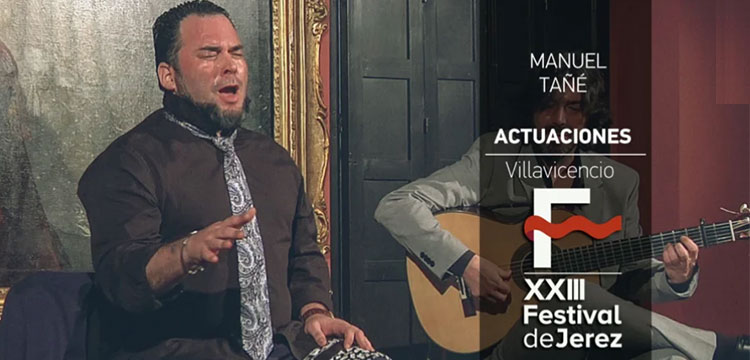 Manuel Tañé en el Festival de Jerez (video)
