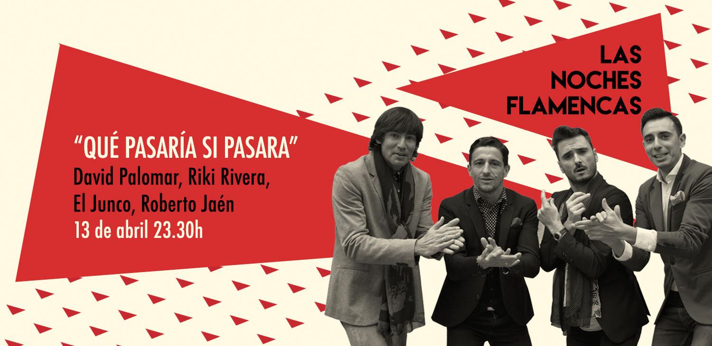 Que Pasaria Si Pasara - Teatro Flamenco Madrid
