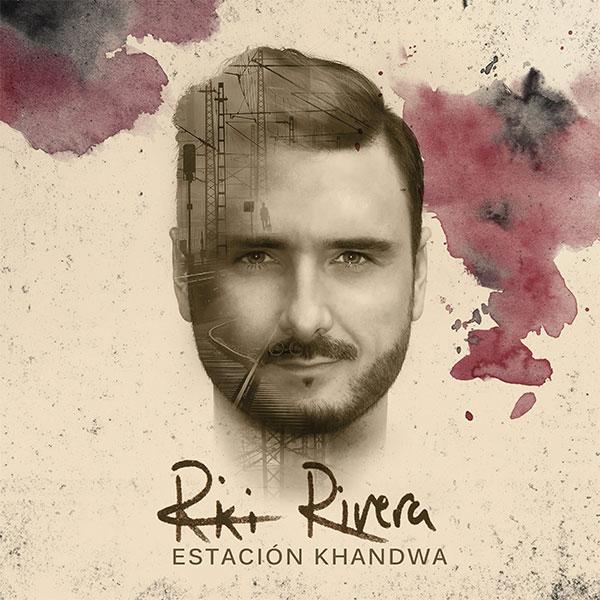 Ricky Rivera - Estación Khandwa