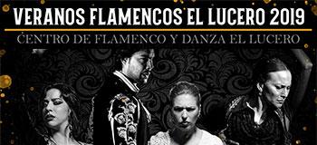 Veranos Flamencos El Lucero 2019