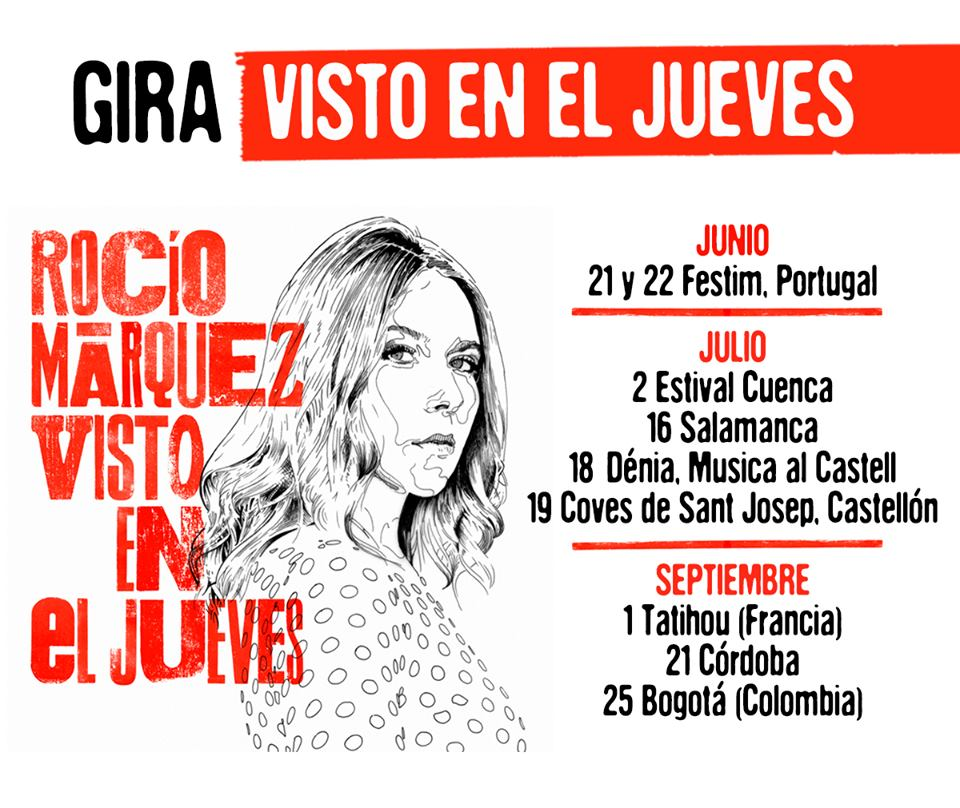 Rocío Márquez - Gira Visto en el Jueves
