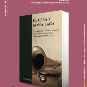 """PRESENTACIÓN DEL LIBRO """"DE CERA Y GOMA-LACA"""""""