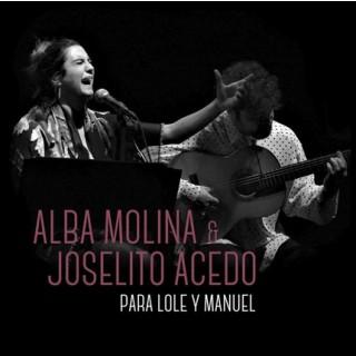 Alba Molina & Joselito Acedo - Pa Lole y Manuel CD DVD