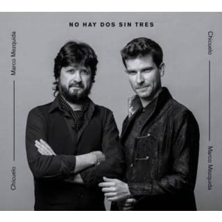 No hay dos sin tres – Chicuelo y Marco Mezquida (CD)