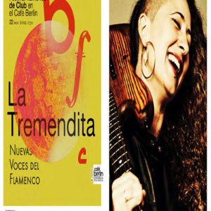 La Tremendita - Flamenco de Club Café Berlín