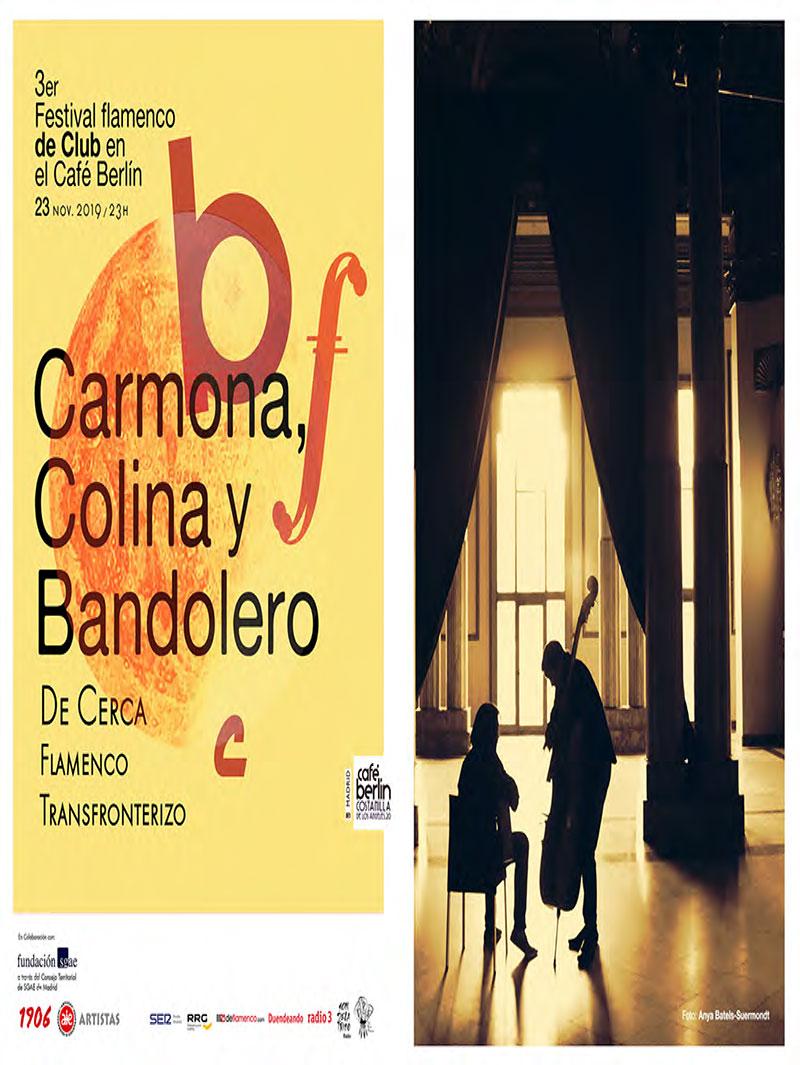 De cerca - Carmona, Colina, Bandolero - Festival Flamenco de Club Café Berlín