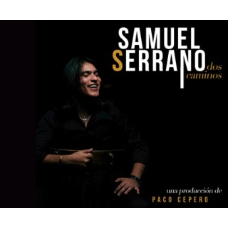 Samuel Serrano – Dos caminos (CD)
