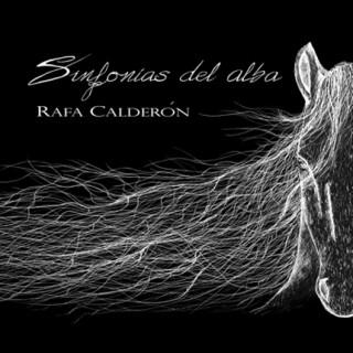 Rafa Calderón – Sinfonías del alba (CD)