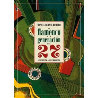 El flamenco y la generacion del 27 – Manuel Bernal Romero (Libro)
