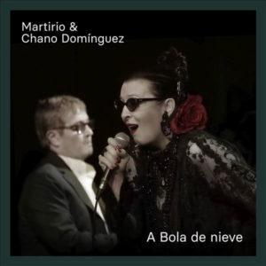 A Bola De Nieve - Martirio, Chano Domínguez (CD)