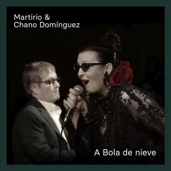 A Bola De Nieve – Martirio, Chano Domínguez (CD)