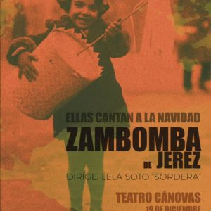 Zambomba Jerezana - Teatro Canovas