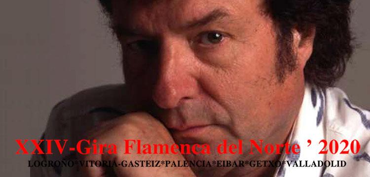 XXIV Gira Flamenca del Norte 2020 dedicada a Enrique Morente