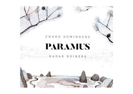 Chano Domínguez & Hadar Noiberg – Paramus (CD)