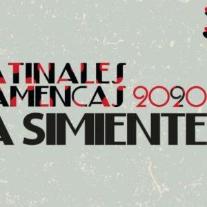 Matinales flamencas - La simiente - Posada del Potro