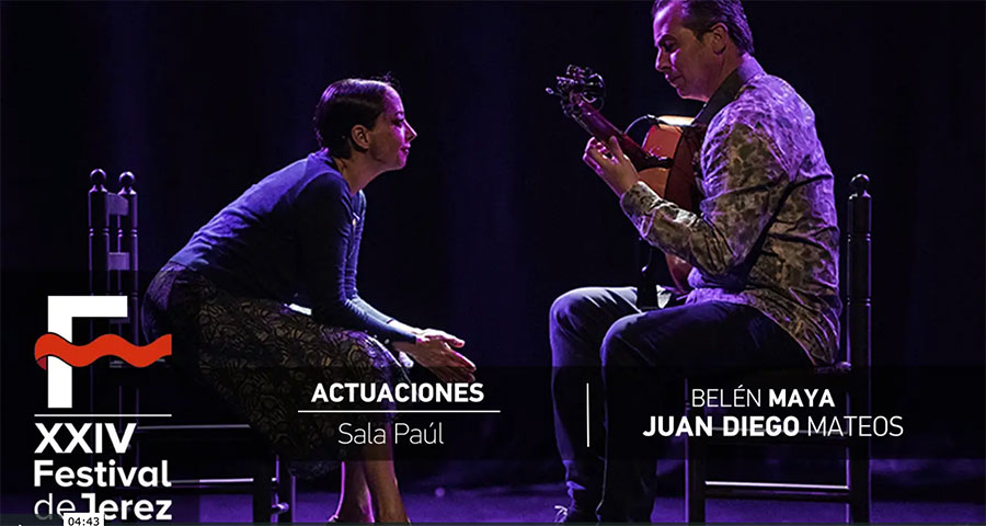 Video Belén Maya & Juan Diego Mateos – Festival de Jerez
