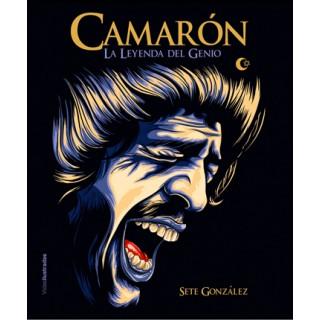 Camarón la leyenda del genio – Sete González (Libro)