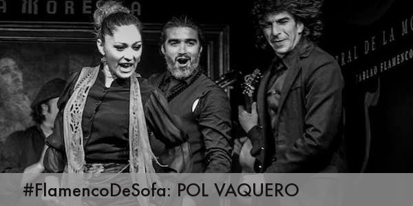 Pol Vaquero - FlamencodeSofá