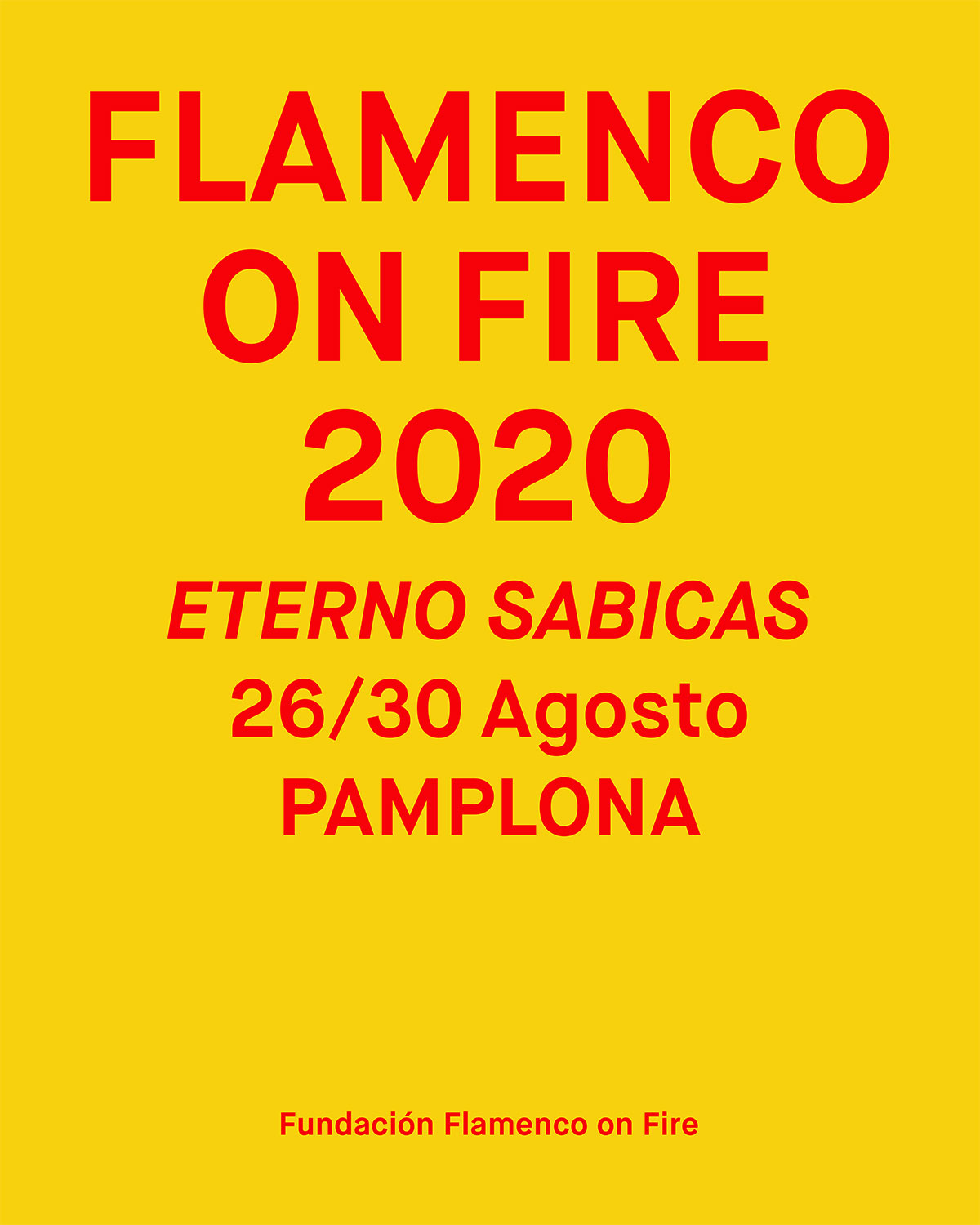 Si, Flamenco on Fire tendrá edición 2020