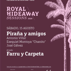 Piraña y amigos - Farru y Carpeta - Royal Hideaway Sessions