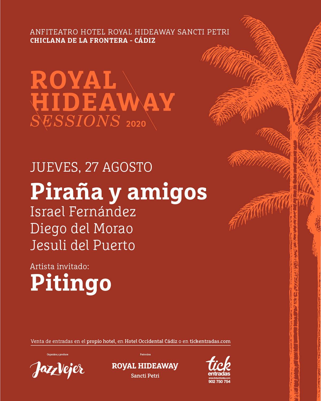 Piraña y amigos - Pitingo - Royal Hideaway Sessions