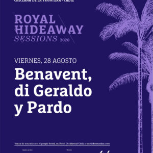 Benavent, di Geraldo, Pardo - Royal Hideaway Sessions