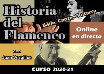 Historia del Flamenco - clases online con Juan Vergillos