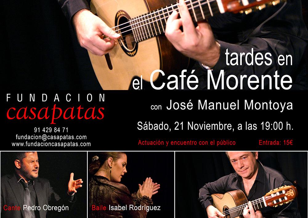 Tardes en el Café Morente - José Manuel Montoya