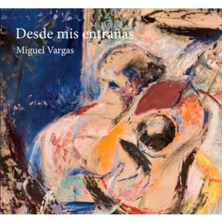 Miguel Vargas - Desde mis entrañas (cd)