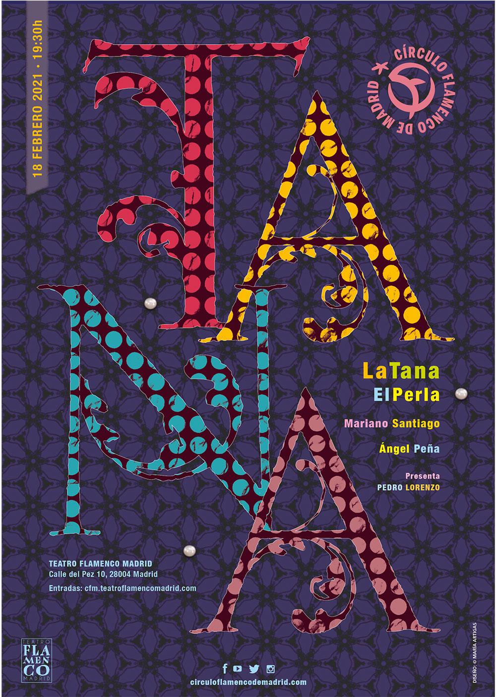 La Tana & El Perla - Círculo Flamenco de Madrid
