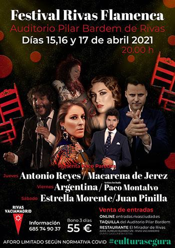 Rivas Flamenca 2021 - Estrella Morente, Antonio Reyes, Argentina...