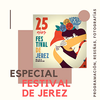Especial Festival de Jerez