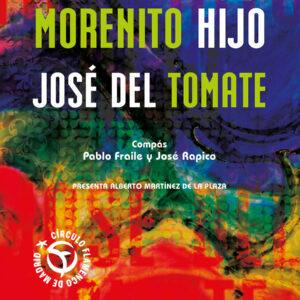 Morenito hijo & José del Tomate - Círculo Flamenco de Madrid