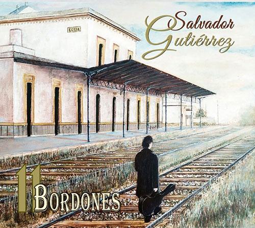 Salvador Gutiérrez «11 Bordones» – CD
