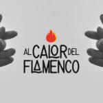 Al calor del flamenco
