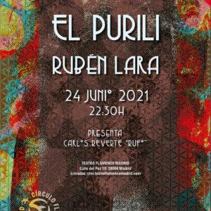 El Purili & Rubén Lara - Círculo Flamenco de Madrid