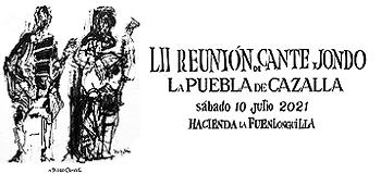 Reunión de Cante Jondo - La Puebla de Cazalla