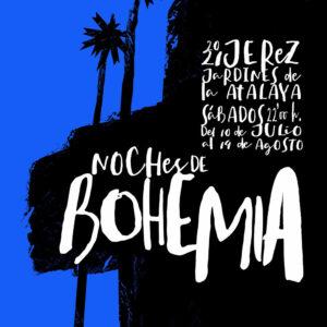 Noches de Bohemia - Jerez
