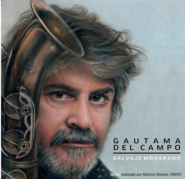 GAUTAMA DEL CAMPO «SALVAJE MODERADO» CD